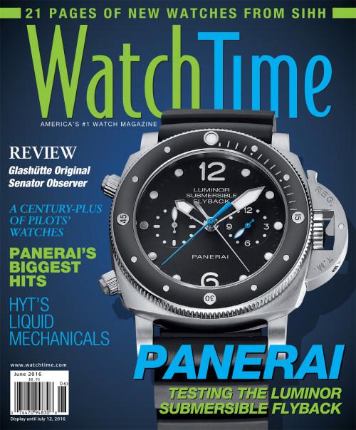 WatchTime June 2016: Glashütte Original, Panerai, A. Lange & Söhne, Audemars Piguet, Cartier, IWC, Rolex, Montblanc
