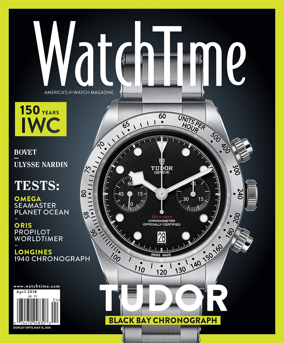 WatchTime April 2018: 150 Years IWC, Omega Seamaster Planet Ocean, Oris ProPilot Worldtimer, Longines 1940 Chronograph, Tudor Black Bay Chronograph