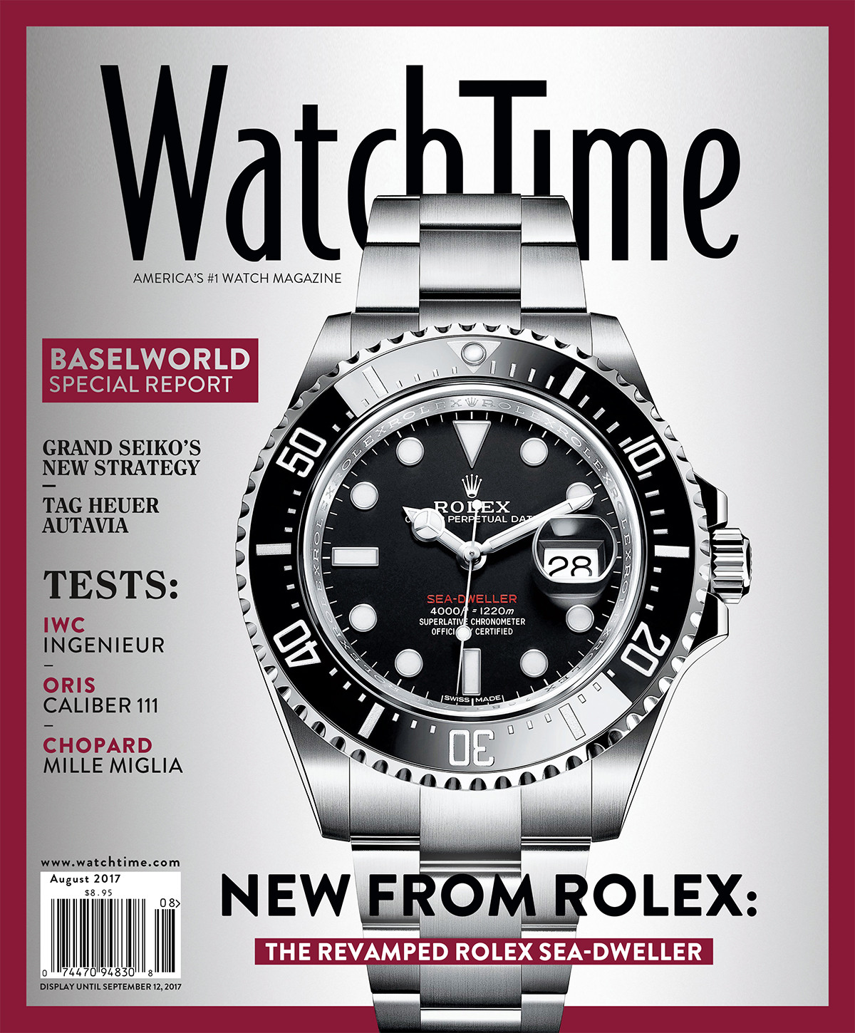 Watch Time August 2017: New from Rolex: The Revamped Rolex Sea-Dweller +++ Baselworld Special Report +++ Grand Seiko's new strategy +++ Tag Heuer: Autavia +++ Tests: IWC Ingenieur, Oris Caliber 111, Chopard Mille Miglia +++