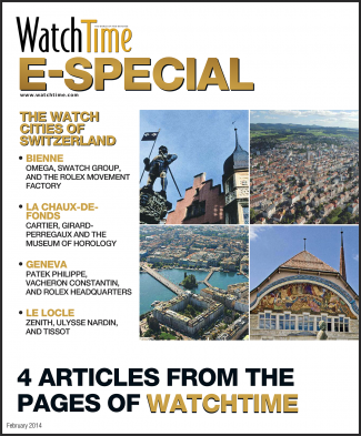 WatchTime E-Special: The Watch Cities Of Switzerland