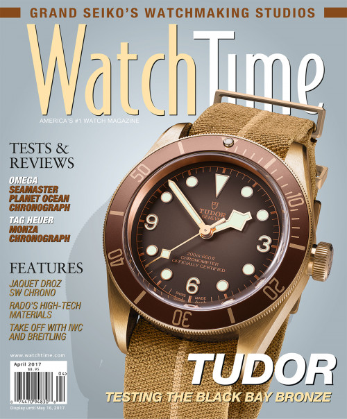 Watch Time April 2017: Tag Heuer, Rolex, Omega, A. Lange & Söhne, Bulgari, Roger Dubuis, Breitling, Patek Philippe