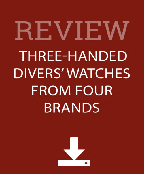 WatchTime's review: Three-Handed Divers' Watches
