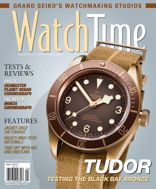 Watch Time April 2017: Tag Heuer, Rolex, Omega, A. Lange & Söhne, Bulgari, Roger Dubuis, Breitling, Patek Philippe