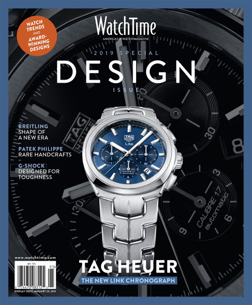 Design Issue 2019: TAG HEUER: THE NEW LINK CHRONOGRAPH - BREITLING: SHAPE OF A NEW ERA - PATEK PHILIPPE: RARE HANDCRAFTS - G-SHOCK: DESIGNED FOR TOUGHNESS